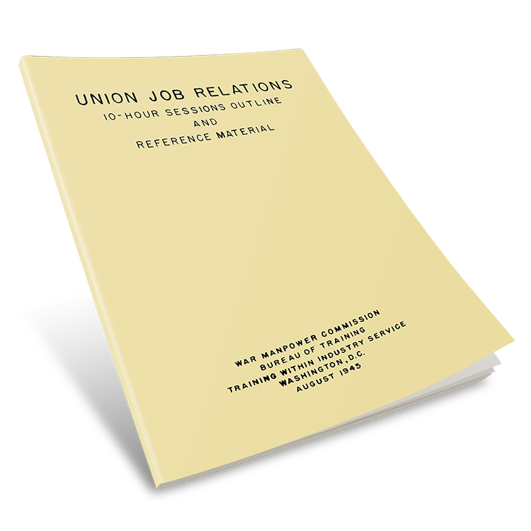 TWI Union Job Relations Manual